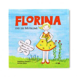 Kinderbuch Florina und die Mutblume